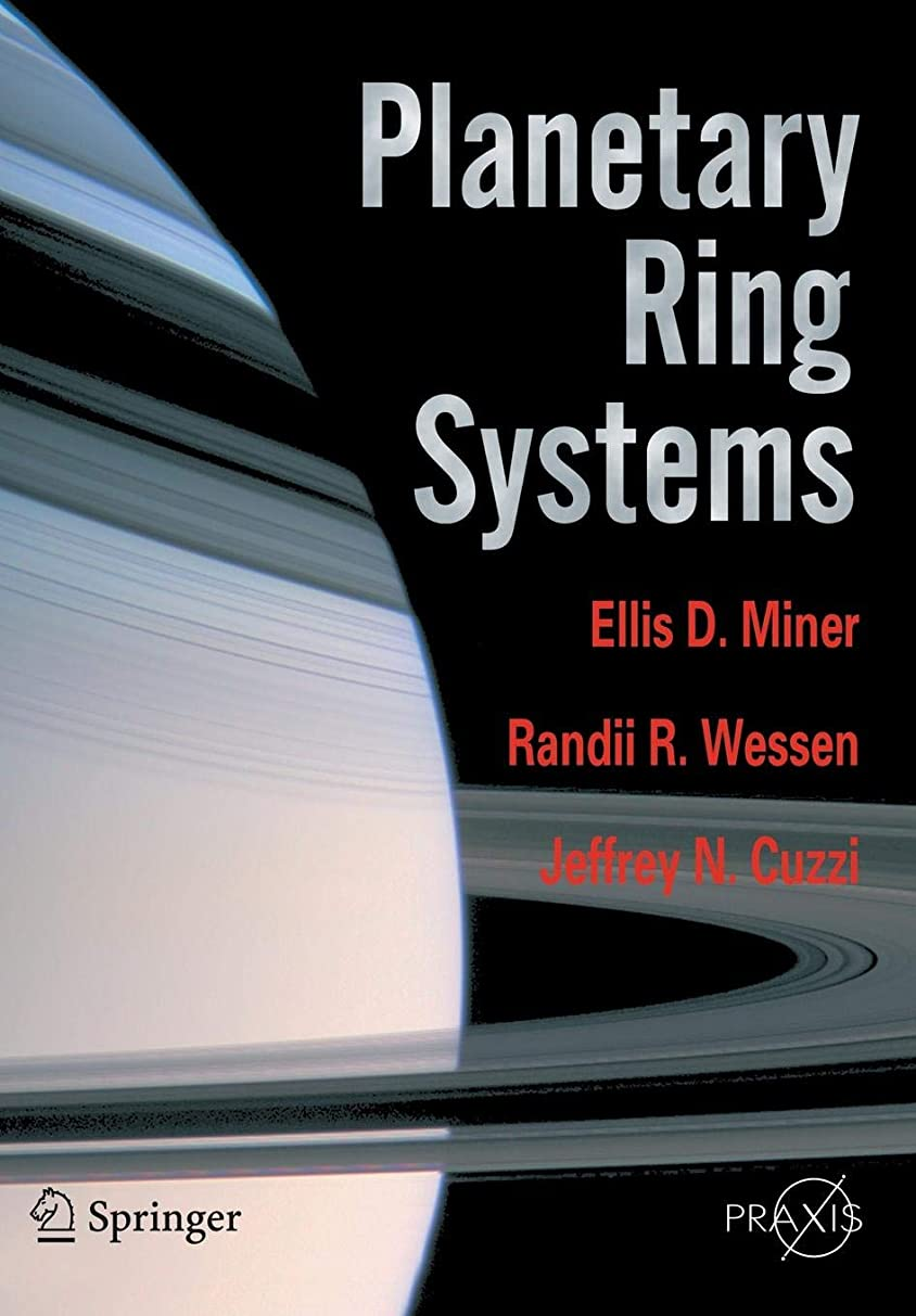 天の大学生大通りPlanetary Ring Systems (Springer Praxis Books)
