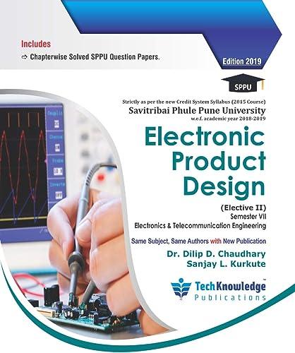Electronics Product Design For SPPU B E E TC Engineering Sem 7