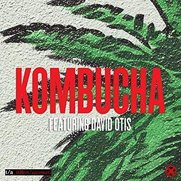 Kombucha (feat. David Otis)