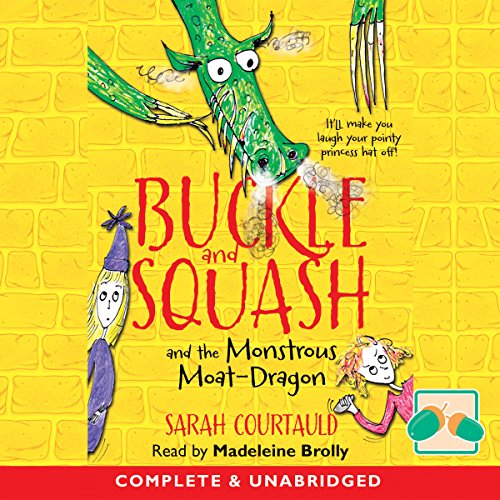 Buckle and Squash and the Monstrous Moat-Dragon cover art