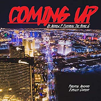 Coming Up (feat. The Homie G)