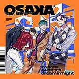 あゝオオサカdreamin'night
