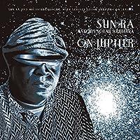 On Jupiter by SUN RA & HIS SOLAR ARKESTRA (2015-03-04)