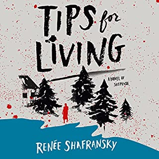 Tips for Living                   Written by:                                                                                                                                 Renée Shafransky                               Narrated by:                                                                                                                                 Susan Bennett                      Length: 10 hrs and 53 mins     Not rated yet     Overall 0.0