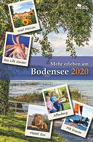 Mehr erleben am Bodensee 2020: Reise- und Freizeitführer