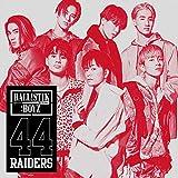 【メーカー特典あり】 44RAIDERS(CD)(A3サイズ 特典ポスター付)