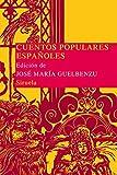 Cuentos populares españoles (Las Tres Edades/ Biblioteca de Cuentos Populares)