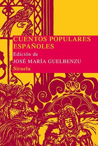 Cuentos populares españoles: 4 (Las Tres Edades/ Biblioteca de Cuentos Populares)