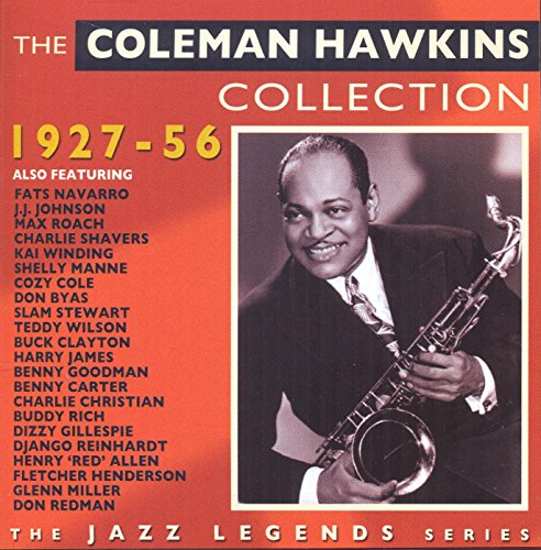 The Coleman Hawkins Collection (1927 - 1956)