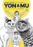 Junji Ito's Cat Diary - Yon & Mu
