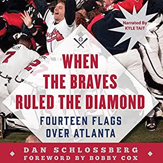 When the Braves Ruled the Diamond audiobook cover art