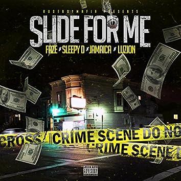 Slide for Me (feat. Sleepy D, Jamaica & Luzion)