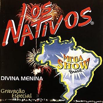 Divina Menina - Mega Show Brasil