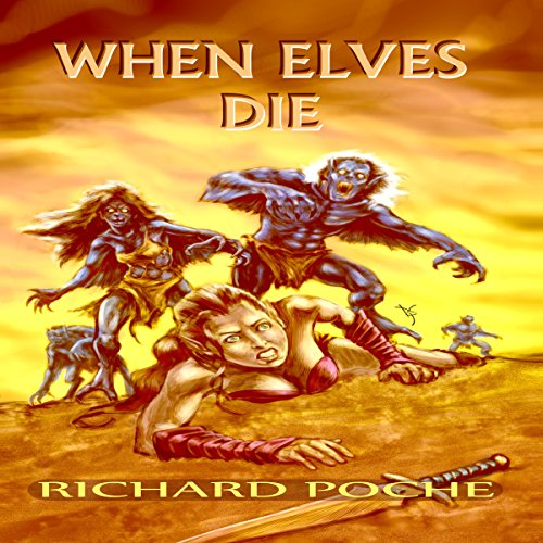 When Elves Die audiobook cover art