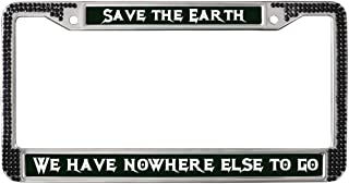 GND Save The Earth License Plate Frame Chrome License Plate Frame Tag Holder Environmental Slogan License Plate Frame with Screw Set Multi Color Bling License Plate Frame Chrome