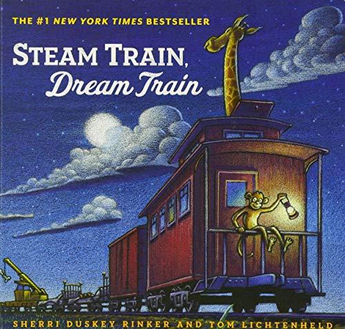 Steam Train, Dream Train (Books for Young Children, Family Read Aloud Books, Children