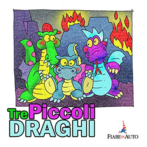 Tre piccoli draghi audiobook cover art