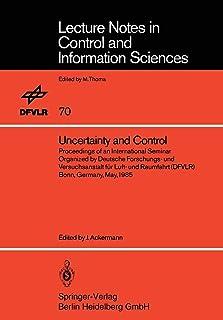 Uncertainty and Control: Proceedings of an International Seminar Organized by Deutsche Forschungs- und Versuchsanstalt für...