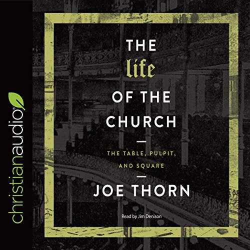 The Life of the Church audiobook cover art