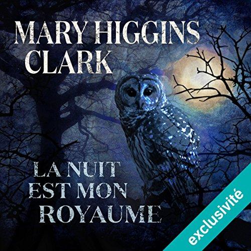 La nuit est mon royaume audiobook cover art