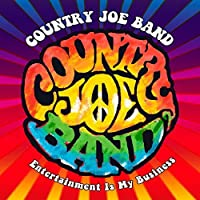 Entertainment Is My Business by Country Joe Band