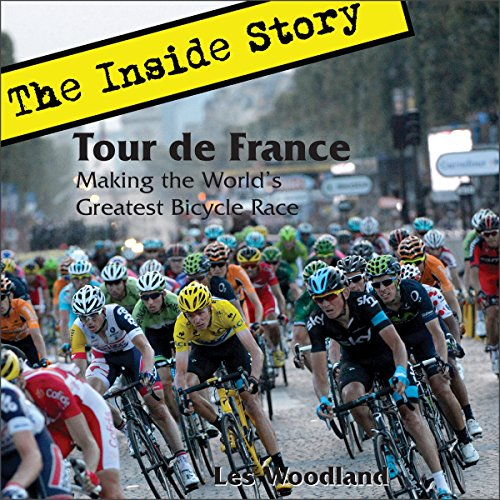 Tour de France: The Inside Story audiobook cover art