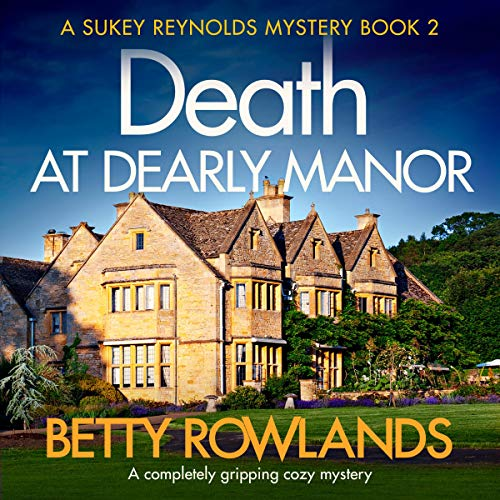 Death at Dearley Manor: A completely gripping cozy mystery cover art