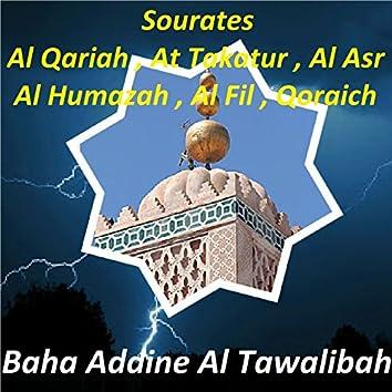 Sourates Al Qariah, At Takatur, Al Asr, Al Humazah, Al Fil, Qoraich (Quran)