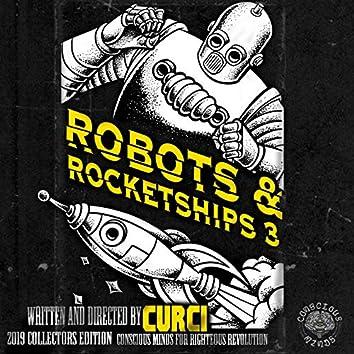 Robots & Rocketships, Vol. 3