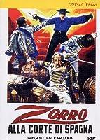 Zorro Alla Corte Di Spagna [Italian Edition]