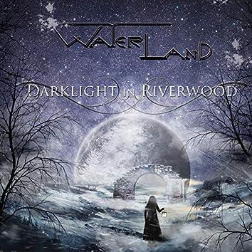 Darklight in Riverwood