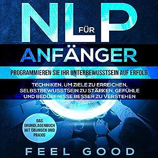 NLP für Anfänger: Programmieren Sie Ihr Unterbewusstsein auf Erfolg Titelbild