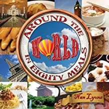 Around the World in Eighty Meals
