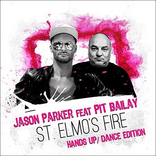 St. Elmo's Fire (Hands Up / Dance Edition)