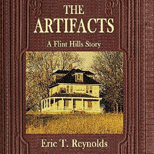 The Artifacts: A Flint Hills Story audiobook cover art