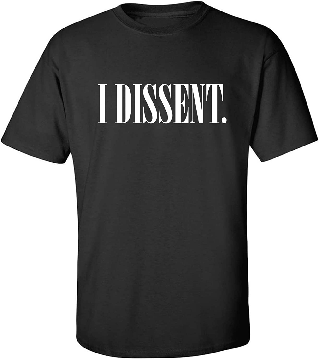 I Dissent Adult T-Shirt in Black - XXXXX-Large
