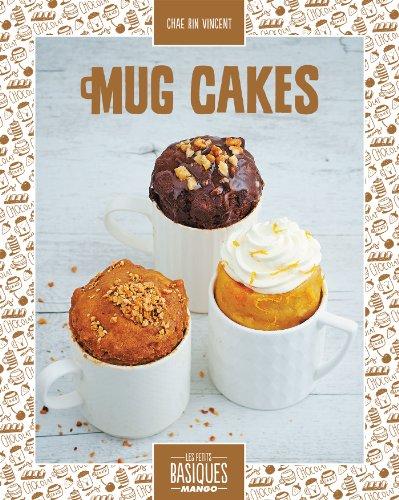 Mug Cakes (Les Petits Basiques Mango) (French Edition)