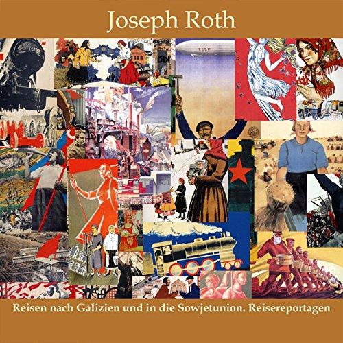 Reisen nach Galizien und in die Sowjetunion. Reisereportagen cover art