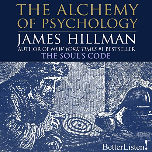 The Alchemy of Psychology audiobook cover art