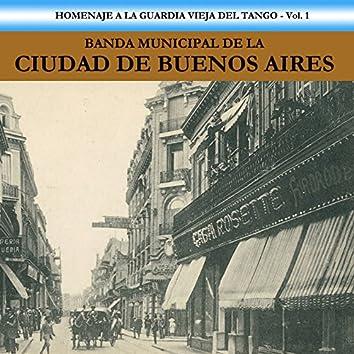 Homenaje a la Guardia Vieja del Tango, Vol. 1