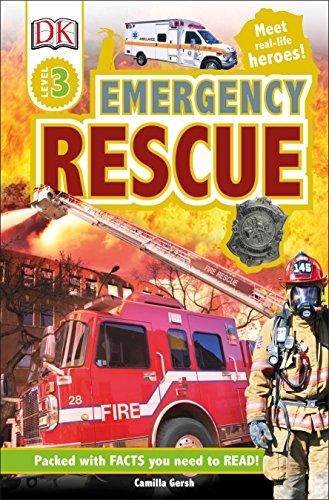 DK Readers L3: Emergency Rescue: Meet Real-Life Heroes! (DK Readers Level 3)