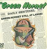 The Green Hornet Daily Sentinel Green Hornet Still At Large