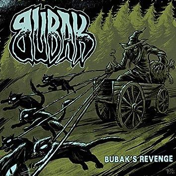 BUBAK'S REVENGE