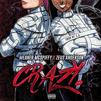 Crazy (feat. Zeus Anderson)