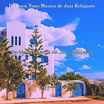 De Moda Musica de Jazz Relajante