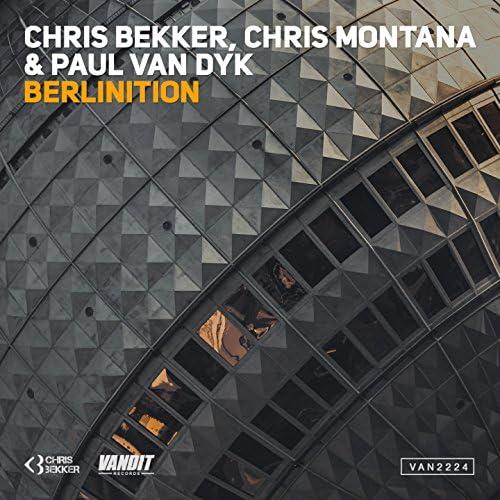 Chris Bekker, Chris Montana & Paul Van Dyk