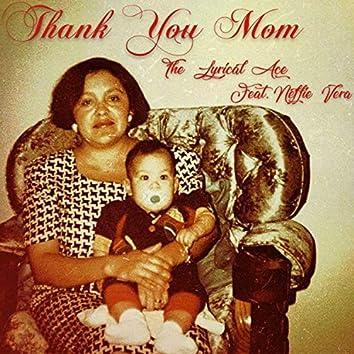 Thank You Mom (feat. Neffie Vera)