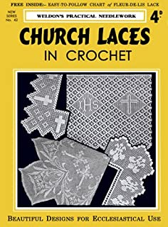 Weldon's 4D #42 c.1930's - Church Laces in Crochet (Weldon's Practical Needlework - New Series)