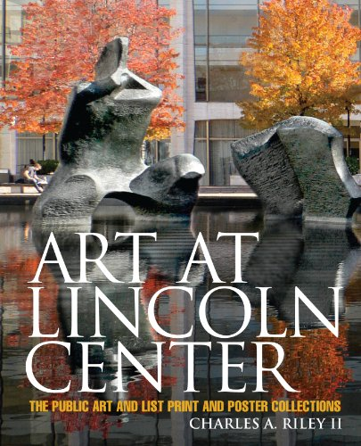 Art at Lincoln Center: The Public Art and List Print and Poster Collections (English Edition)