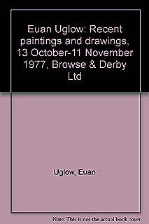Euan Uglow, Recent Paintings And Drawings 13 October - 11 November 1977